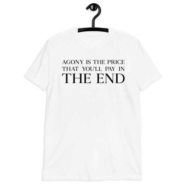 Camiseta Agony is the price that you'll pay in the end (DOMINATION)